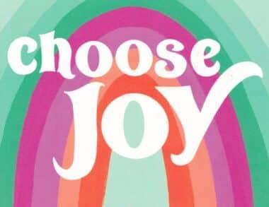 Choose Joy Rainbow Colorful Postcard