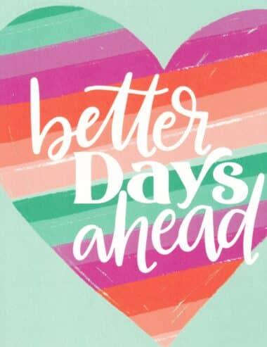 Better Days Ahead Cheer Up Healing Postcard